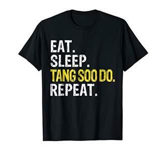 Eat Sleep Tang Soo Do Repeat Gift T-Shirt
