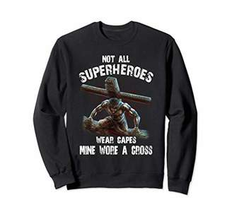 Not all superheroes wear capes T shirt - mine wore a cross