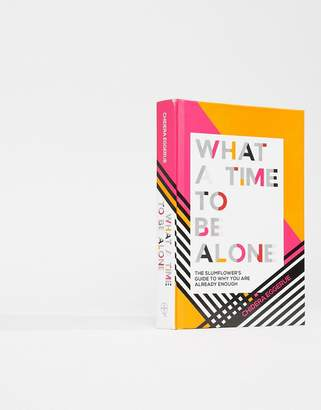 Books What A Time To Be Alone Book by Chidera Eggerue