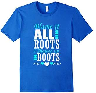 Blame It All On My Roots (white) T-Shirt