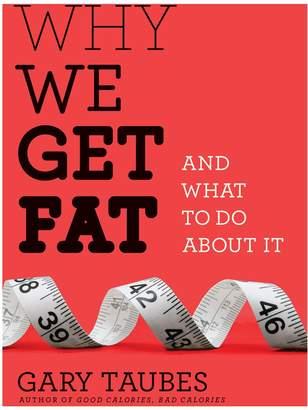 Penguin Random House Why We Get Fat