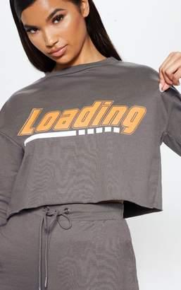 PrettyLittleThing Charcoal Grey Loading Slogan Crew Neck Sweater
