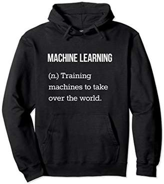 Machine Learning Hoodie Funny Machine Learning Pullover