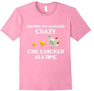 Funny Chicken T Shirt Driving My Husband Crazy Chicken Lady