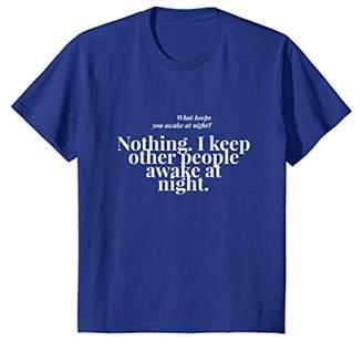 General Mattis I Keep Other People Awake At Night T-Shirt