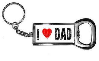 Generic I Love Heart Dad Keychain Key Chain Ring Bottle Bottlecap Opener