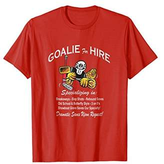 Small Saves HOCKEY GOALIE for HIRE T-Shirt!