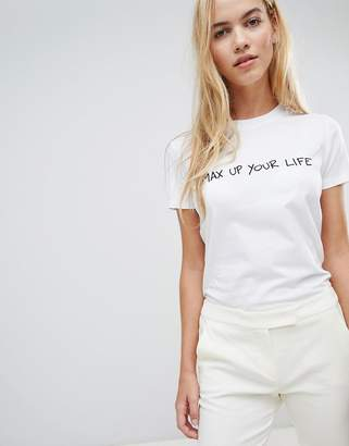 Max & Co. Max&Co Max Up Your Life T-Shirt