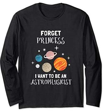 Forget Being A Princess I Want To Be An Astrophysicist