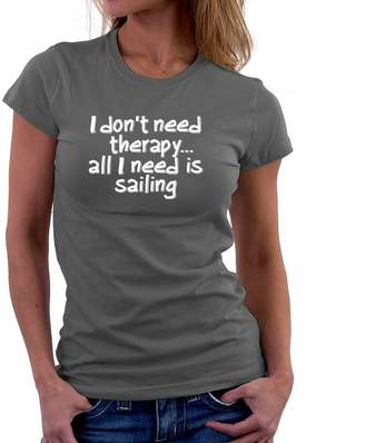 Site Athletics I don't need therapy all I need is Sailing Women T-Shirt