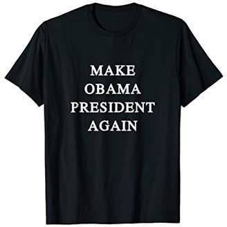 Hummingbird Make Obama President Again T-Shirt Resist Anti-Trump MAGA