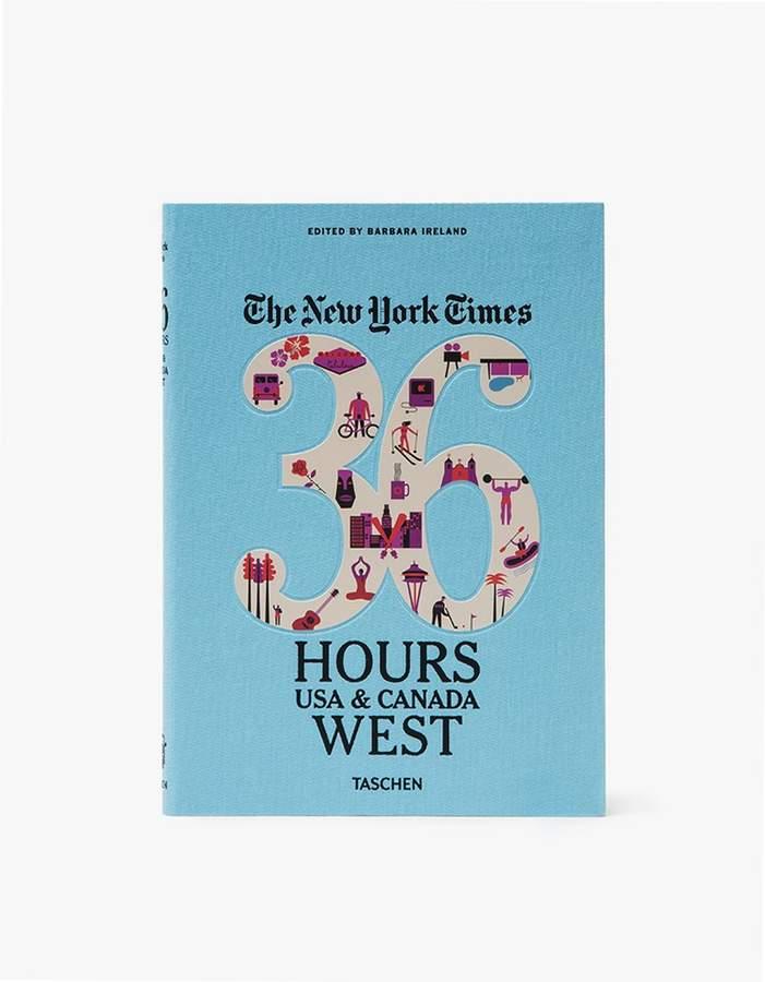 36 Hours: USA & Canada- West