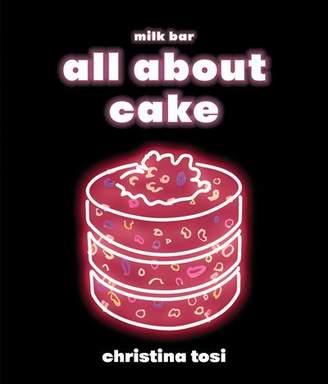 Christina Tosi All About Cake