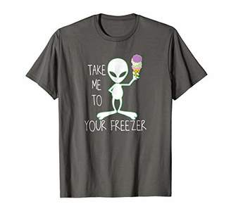 Funny Ice Cream Lovers Alien Shirts Take Me To Your Freezer