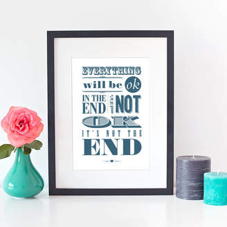 Quotography Everything Will Be Ok Typographic Print