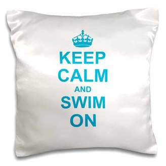 3dRose Keep Calm and Swim on - carry on swimming - hobby or professional Swimmer gifts - fun funny humor, Pillow Case, 16 by 16-inch