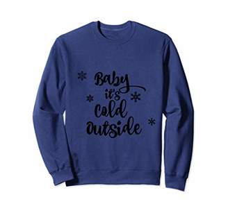 Baby its Cold Outside snowflake shirt