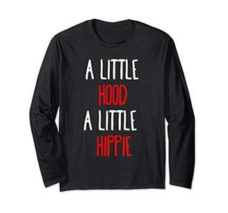 A Little Hood A Little Hippie Long Sleeve Shirt