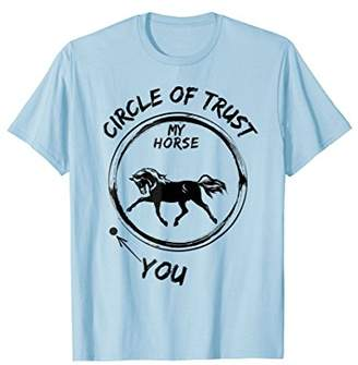 Vintage Style Circle Of Trust My Horse And You T-Shirt