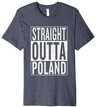 IDEA Straight Outta Poland Great Travel & Gift T-Shirt