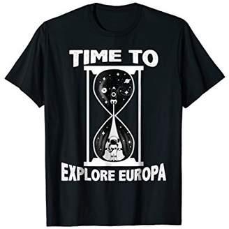 Time to Explore Europa Shirt