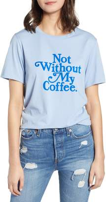ban.do Not Without My Coffee Cotton Tee