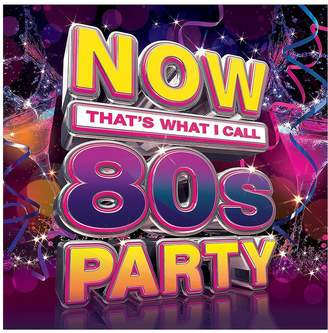 Now That's What I Call 80's Party