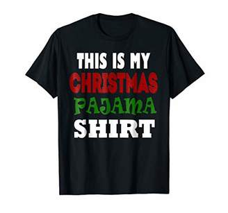 This is My Christmas Pajama Shirt Funny Christmas Tees