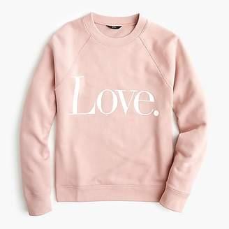 """J.Crew """"Love"""" sweatshirt"""