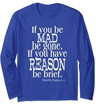 Funny Shakespeare Insult Quote LS T-Shirt from Twelfth Night