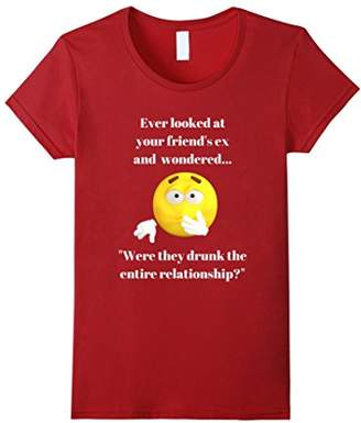 Ever Look At Your Ex And Wonder Funny Adult Graphic T Shirt