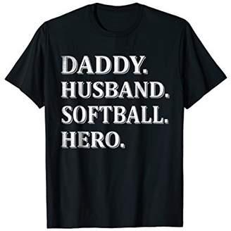 daddy husband Softball hero T Shirt cool father dad tee