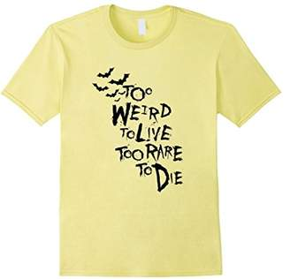 Hunter Too Weird to Live Rare to die Shirt Thompson