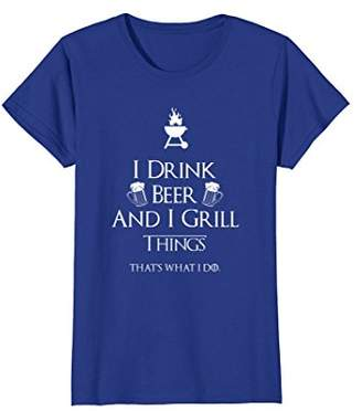 I Drink Beer And I Grill Things T-Shirt