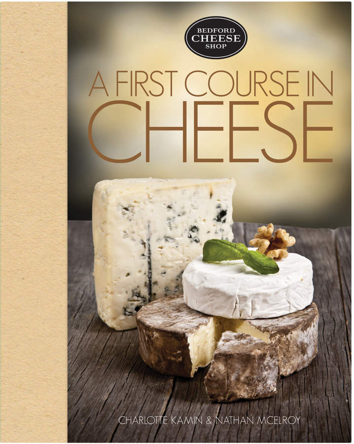 Quarto Publishing First Coursse in Cheese