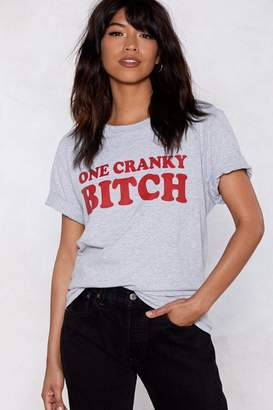 Nasty Gal One Cranky Bitch Relaxed Tee