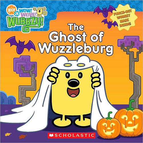 Scholastic Wow! Wow! Wubbzy! Ghost of Wuzzleburg Halloween Book