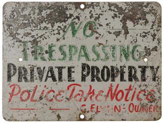 Rejuvenation Well-Worn No Trespassing Sign