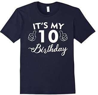 I'm 10 birthday shirt - Age 10 T Shirt - My Birthday Gift