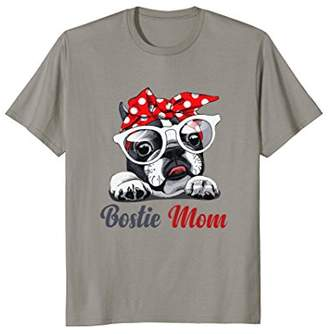 Bostie Mom T-Shirt Boston Terrier Gift For Women