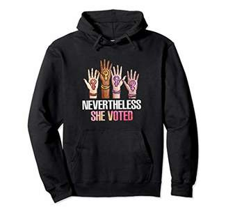 Nevertheless She Voted Hoodie Feminist Vote