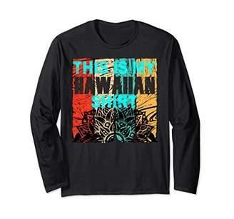 This Is My Hawaiian Long Sleeves T-Shirt Vintage TShirt
