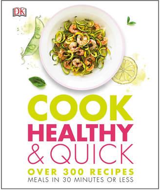 Penguin Random House Cook Healthy & Quick