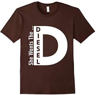 Diesel She Wants The D.... Funny Truck T-Shirt