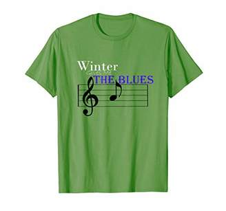 Winter Gives Me The Blues T-Shirt