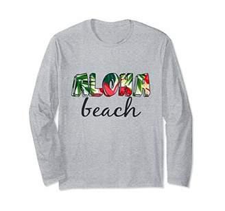 Hawaii Aloha Beach Summer Floral Tropical Long Sleeve Tee