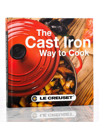 Le Creuset (ル クルーゼ) - Le Creuset The Cast Iron Way to Cook Cookbook