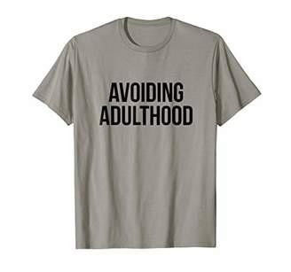 Avoiding Adulthood Cute Everyday T-Shirt