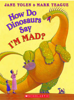 Scholastic How Do Dinosaurs Say I'm Mad Hardcover Book
