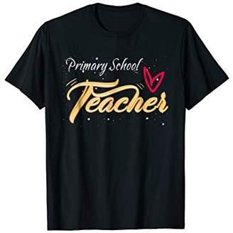 Primary School Teacher Tee Back to School Appreciation Gift